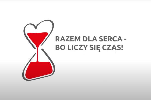 """Ruszyła kampania """"Razem dla serca – bo liczy się czas!"""""""