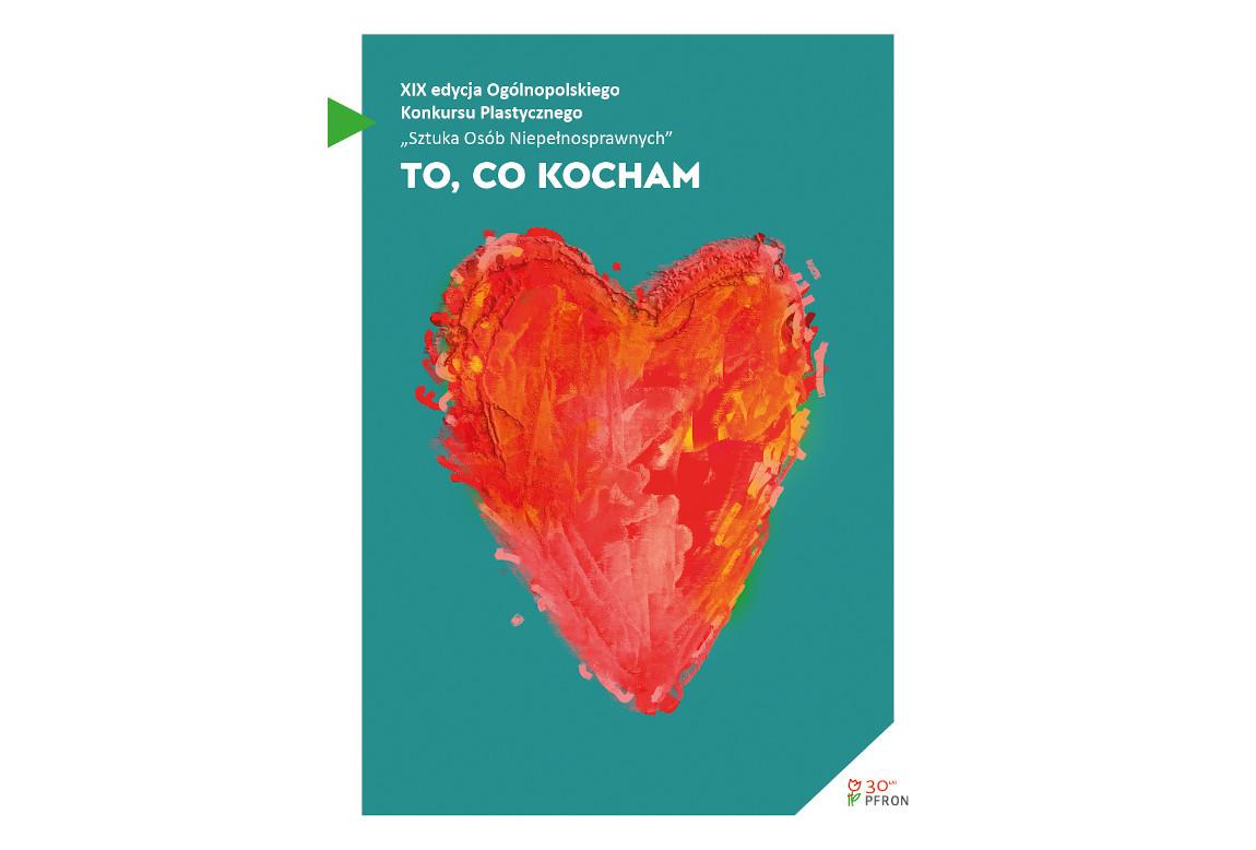 Plakat konkursu - namalowane pędzlem serce